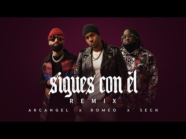Sigues Con Él Remix - Arcangel X Sech X Romeo San